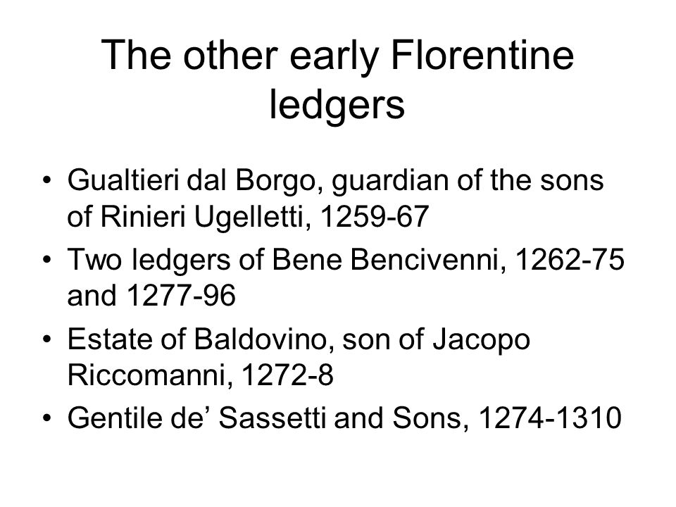 The other early Florentine ledgers