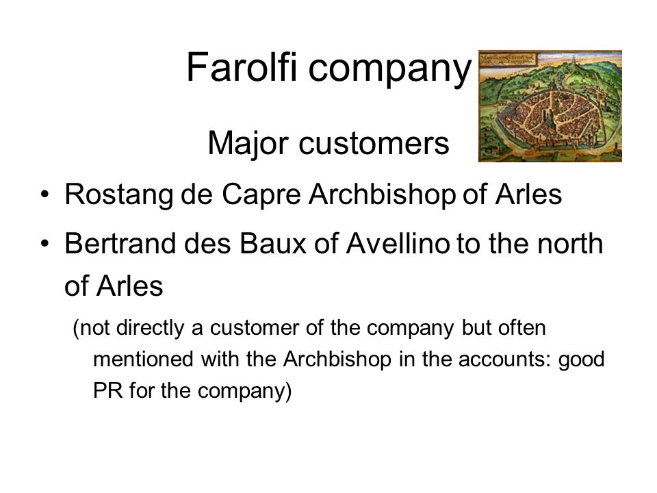 Farolfi company Major customers Rostang de Capre Archbishop of Arles