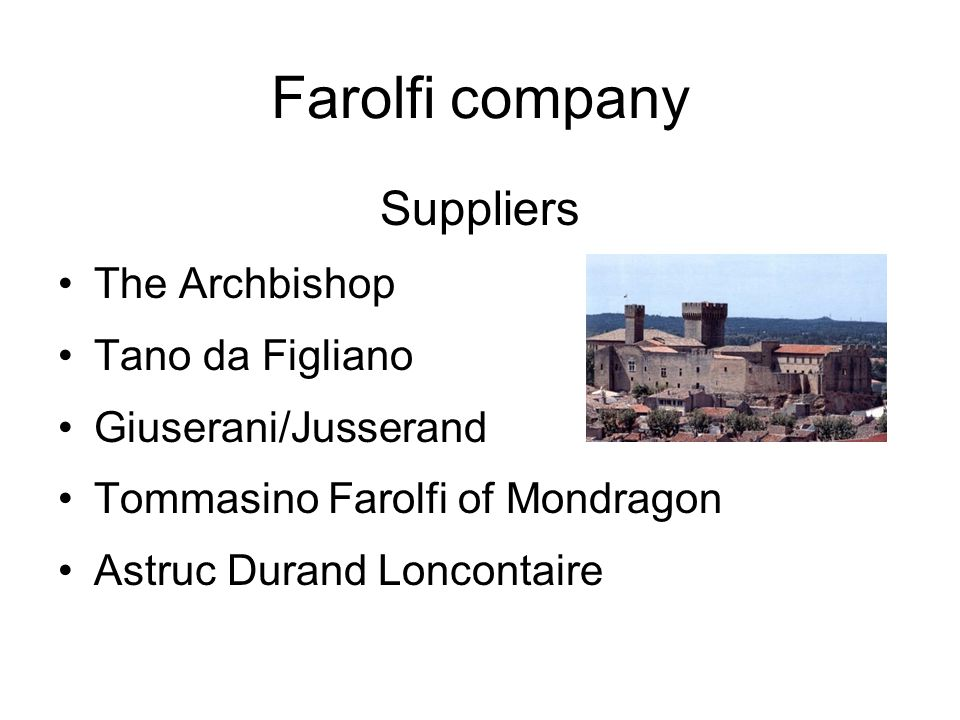 Farolfi company Suppliers The Archbishop Tano da Figliano