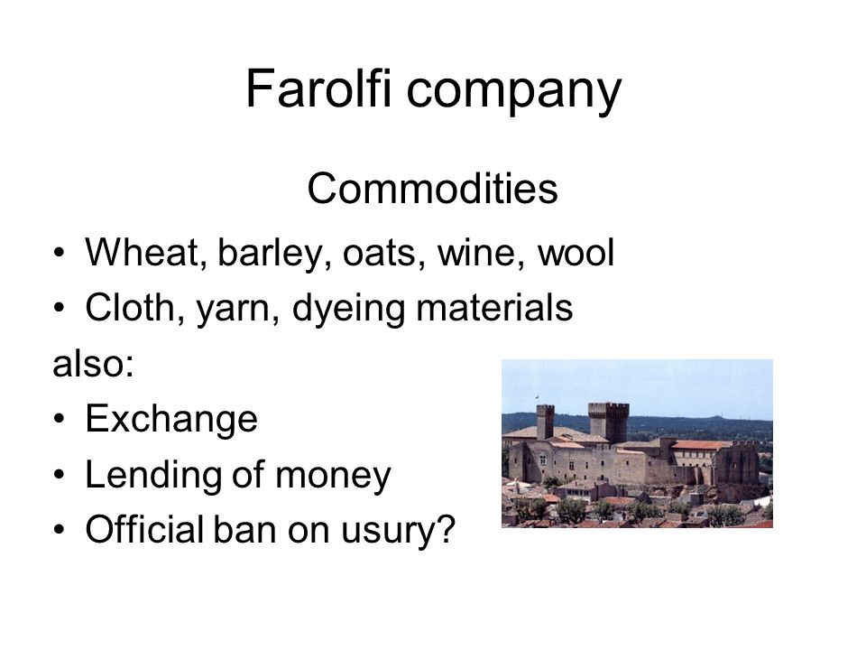 Farolfi company Commodities Wheat, barley, oats, wine, wool