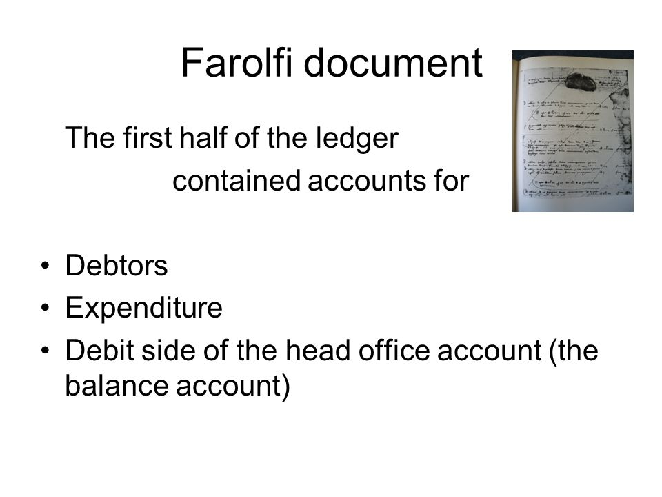 Farolfi document The first half of the ledger contained accounts for