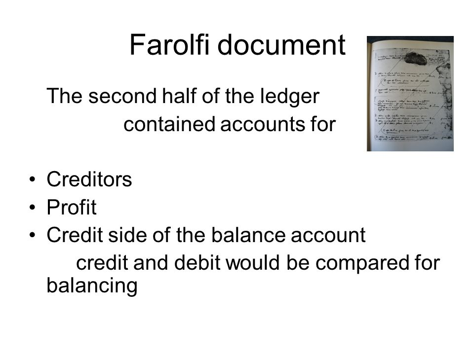 Farolfi document The second half of the ledger contained accounts for