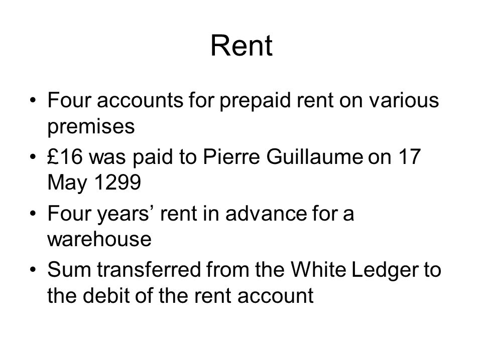 Rent Four accounts for prepaid rent on various premises