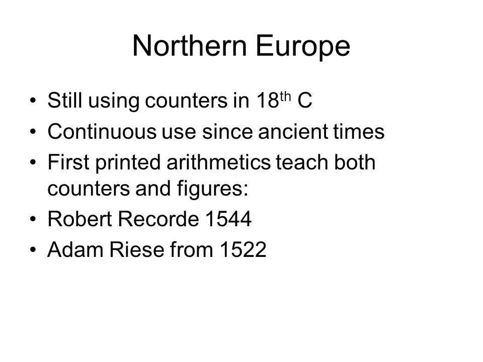 Northern Europe Still using counters in 18th C