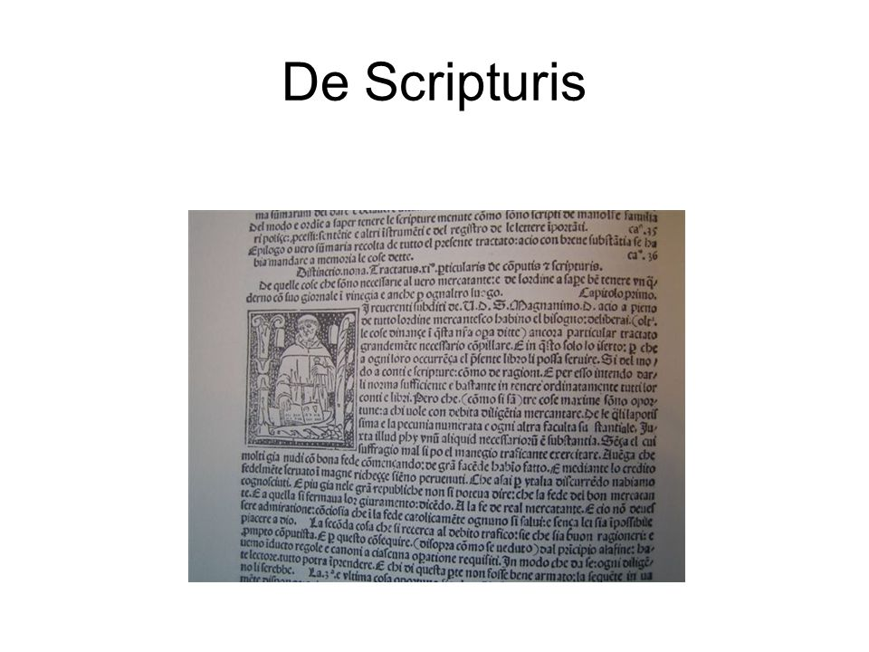 De Scripturis There are many published editions and translations of the de Scripturis.
