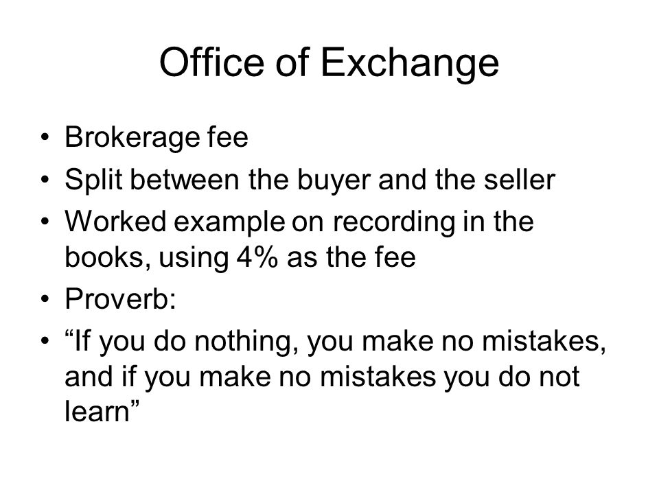 Office of Exchange Brokerage fee