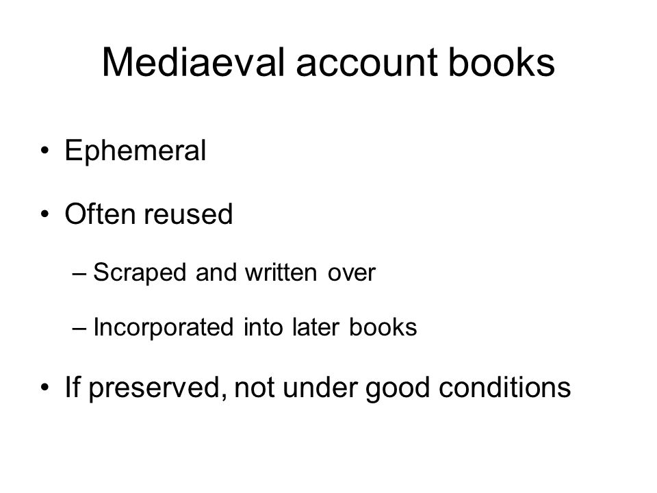 Mediaeval account books