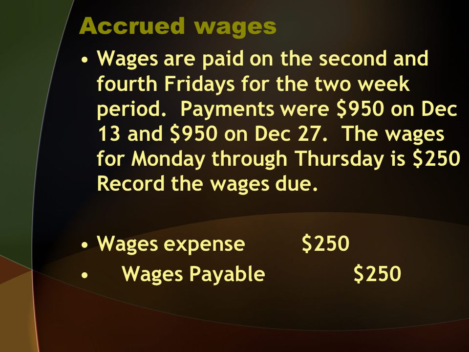 Accrued wages
