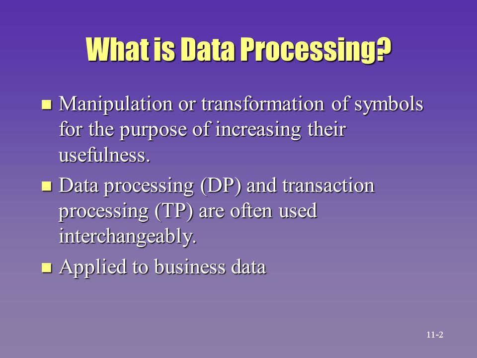 What is Data Processing