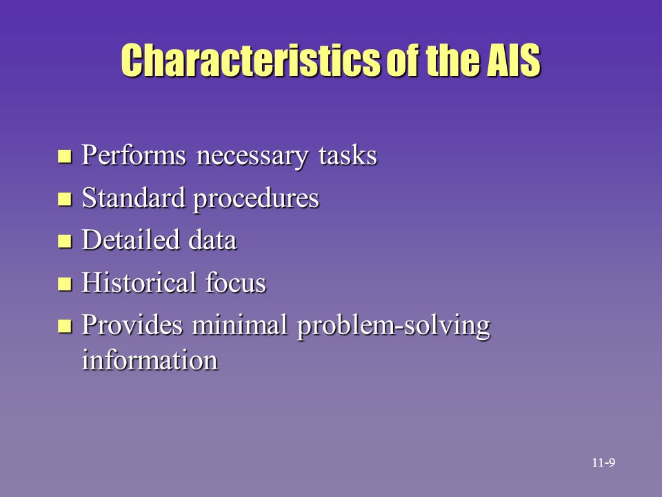 Characteristics of the AIS