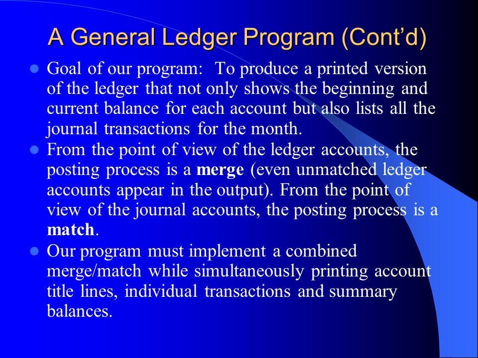 A General Ledger Program (Cont'd)