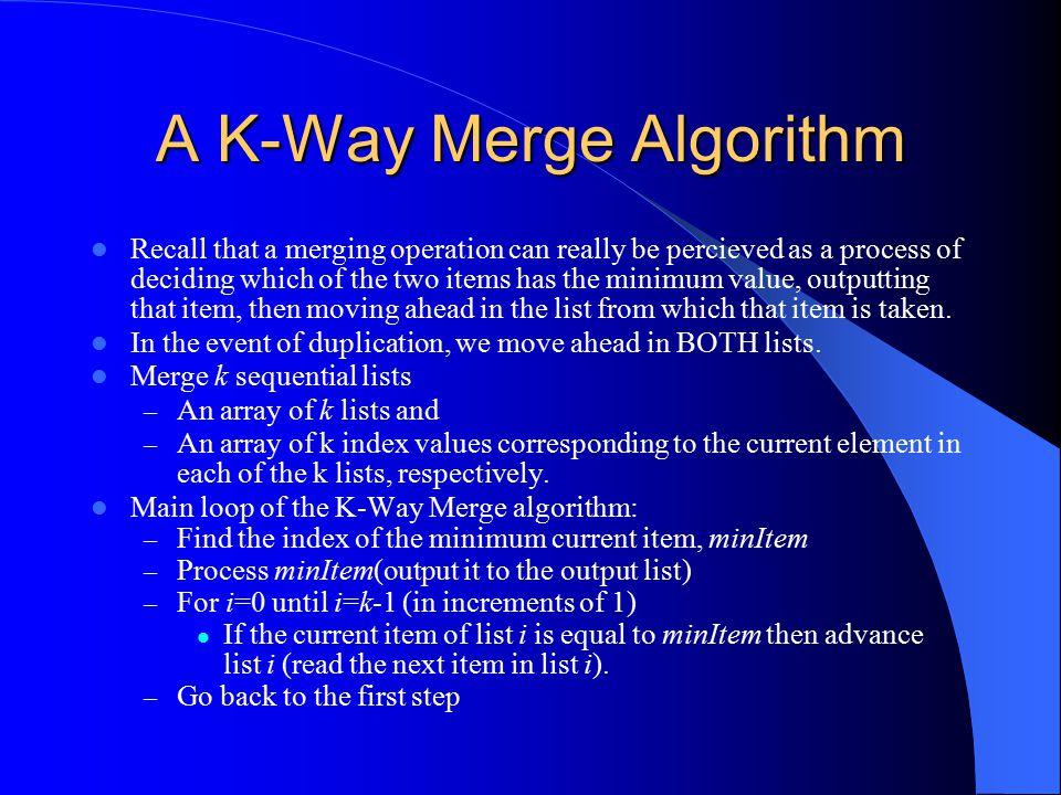 A K-Way Merge Algorithm