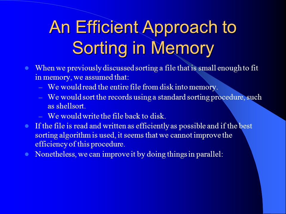 An Efficient Approach to Sorting in Memory