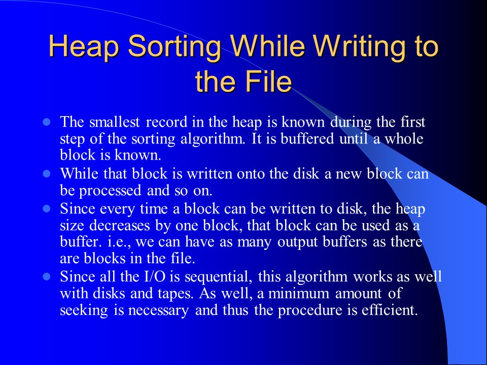 Heap Sorting While Writing to the File