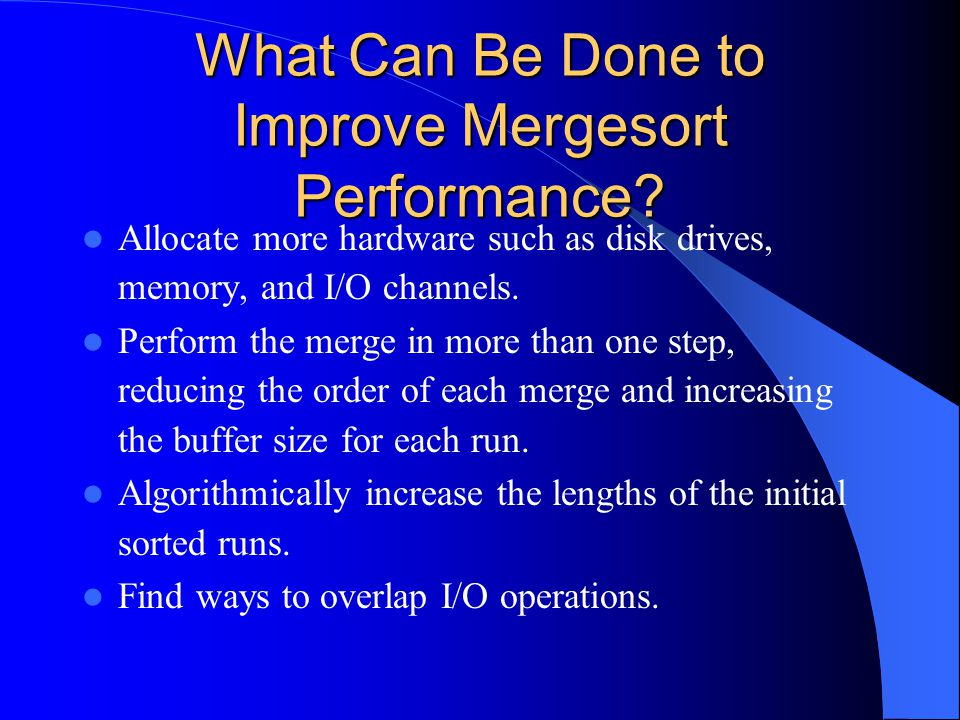 What Can Be Done to Improve Mergesort Performance