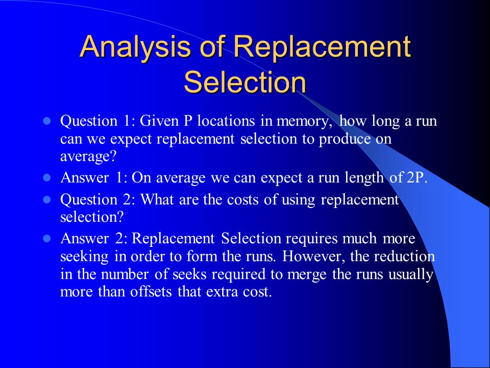Analysis of Replacement Selection