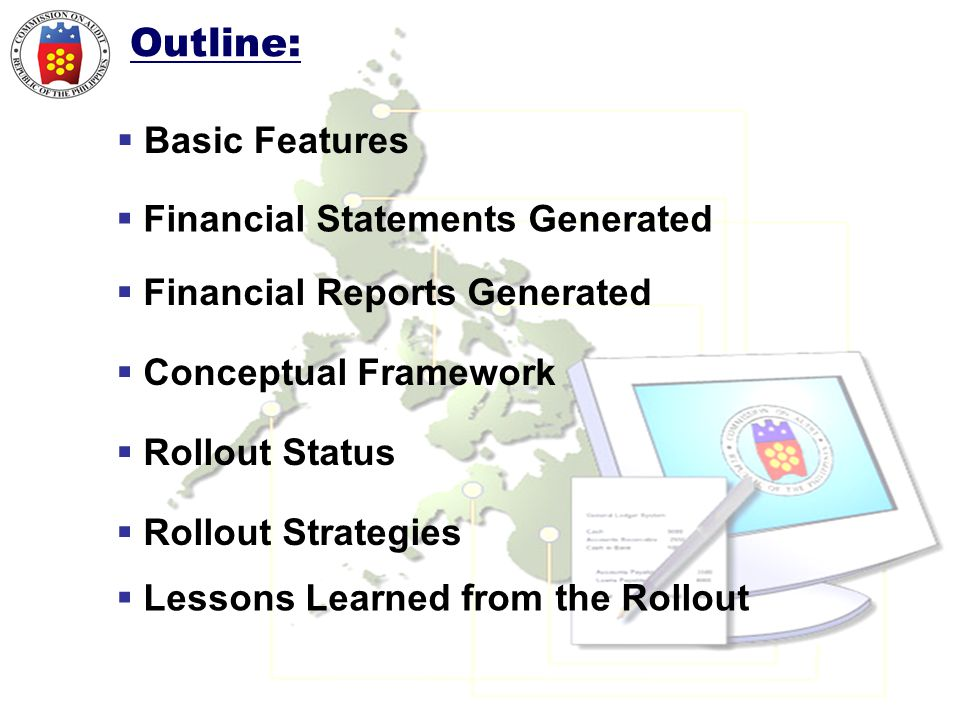 Outline: Basic Features Financial Statements Generated