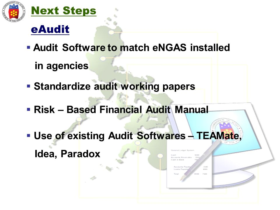 Next Steps eAudit Audit Software to match eNGAS installed in agencies