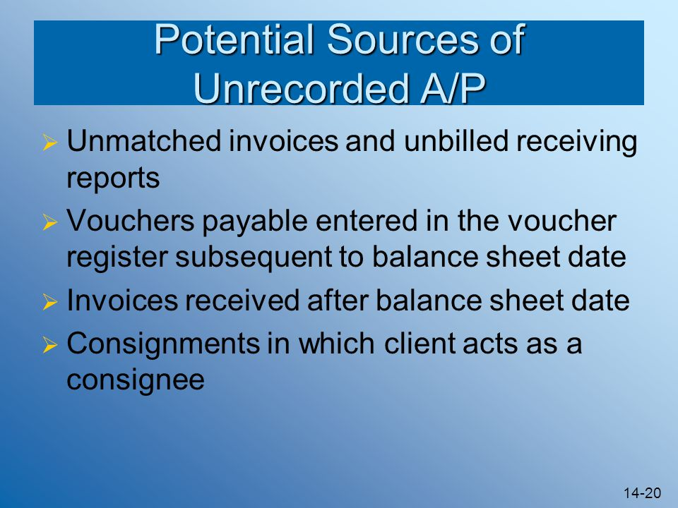 Potential Sources of Unrecorded A/P