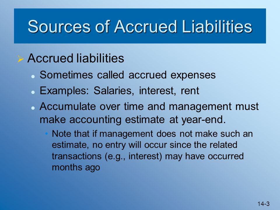 Sources of Accrued Liabilities