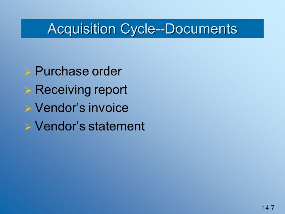 Acquisition Cycle--Documents