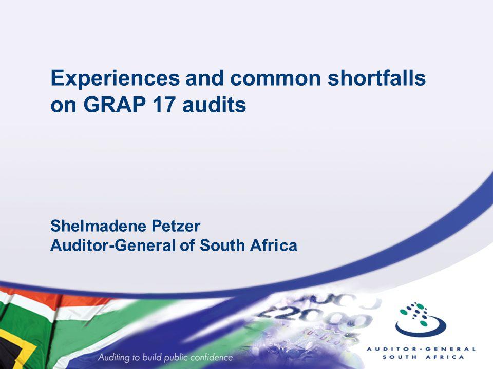 Experiences and common shortfalls on GRAP 17 audits