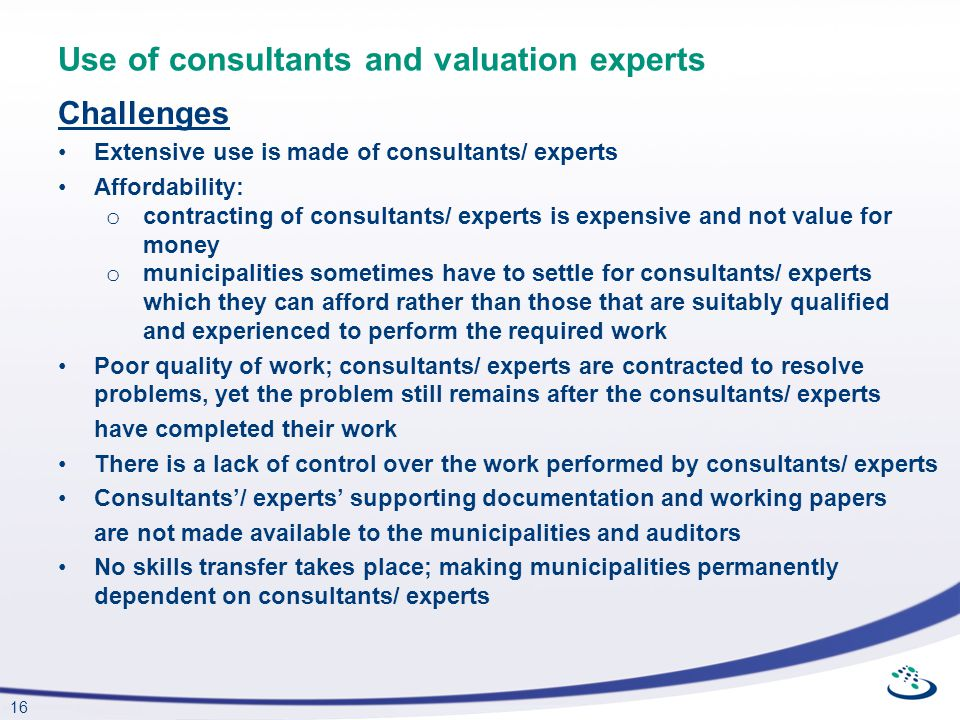 Use of consultants and valuation experts