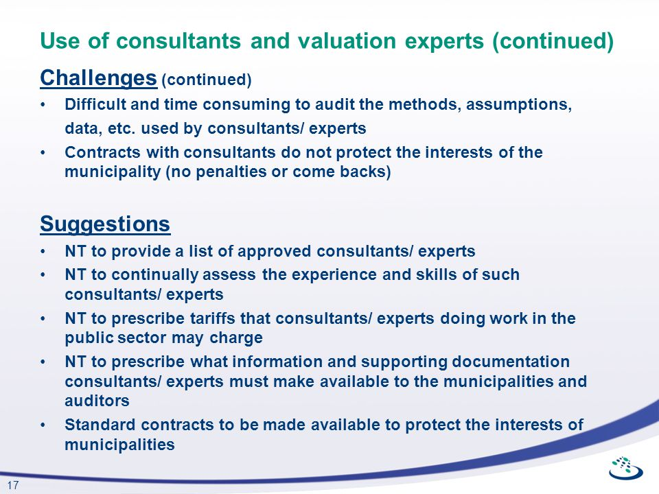 Use of consultants and valuation experts (continued)