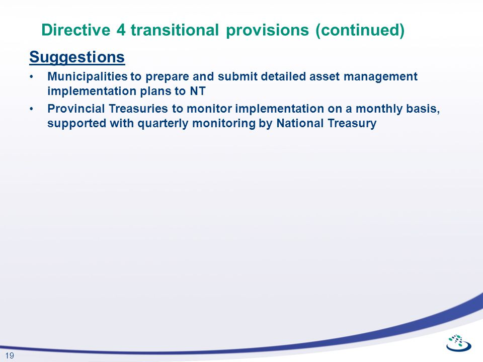 Directive 4 transitional provisions (continued)