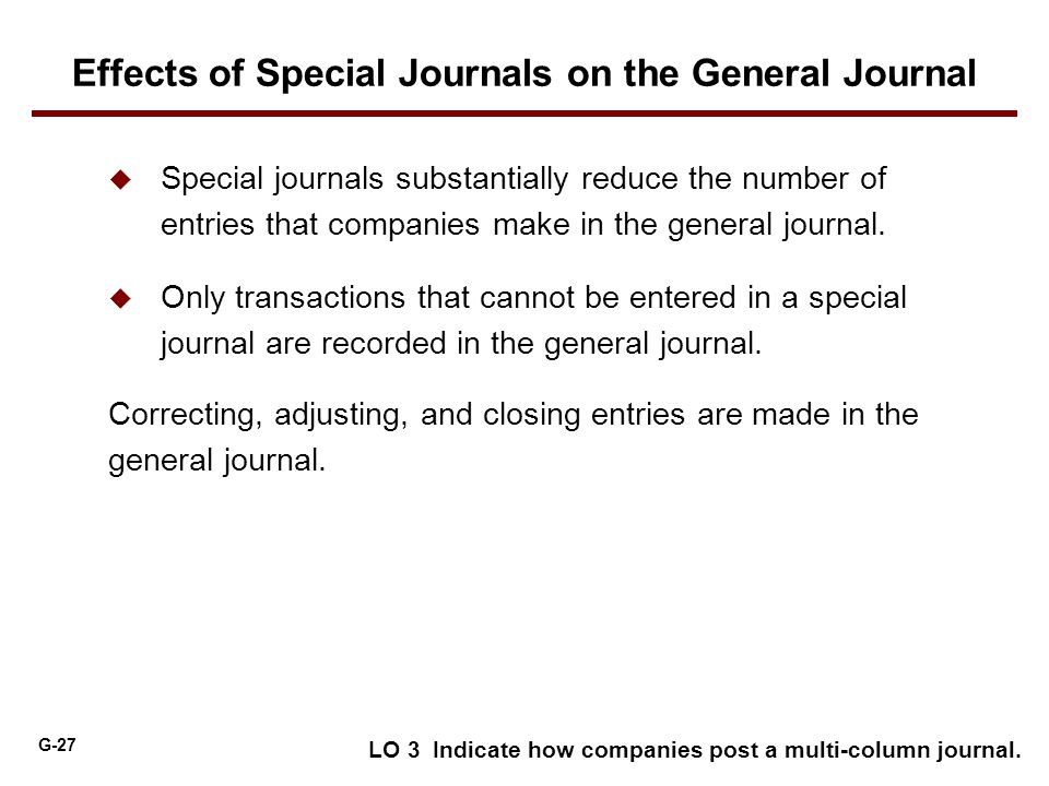Effects of Special Journals on the General Journal