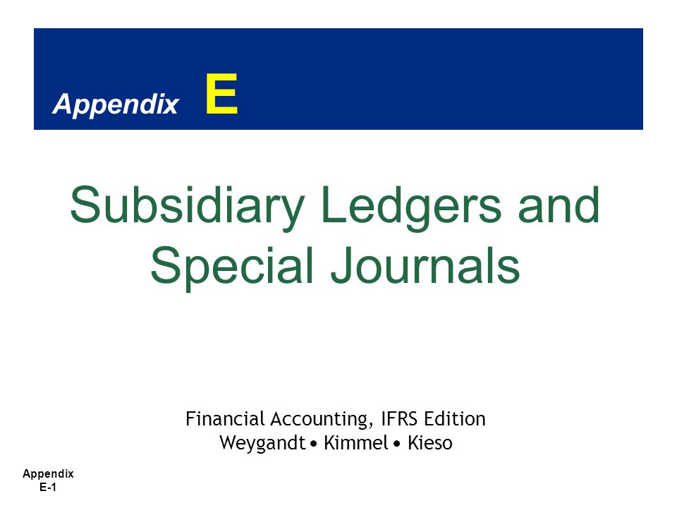 Subsidiary Ledgers and Special Journals
