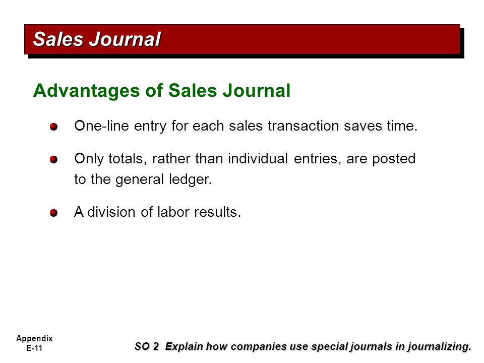 Sales Journal Advantages of Sales Journal