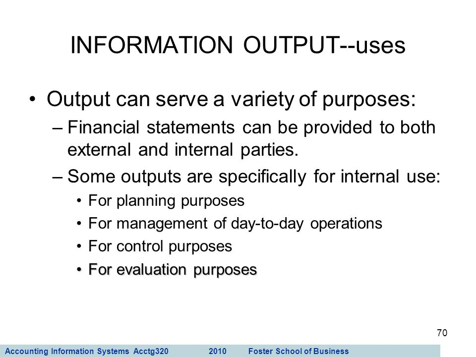 INFORMATION OUTPUT--uses