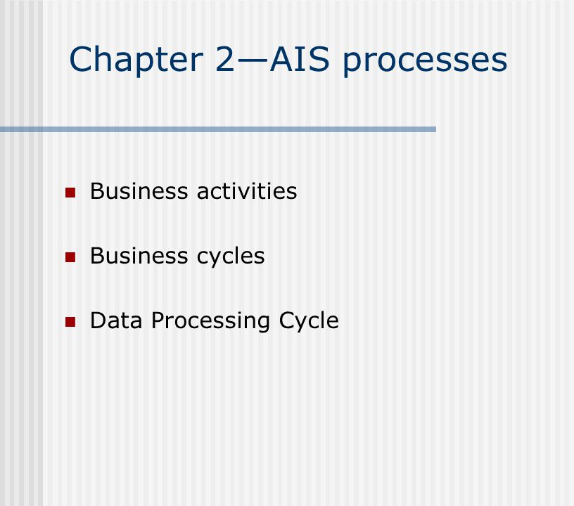 Chapter 2—AIS processes