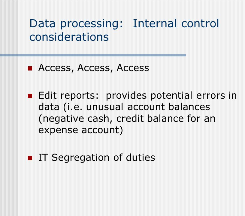 Data processing: Internal control considerations