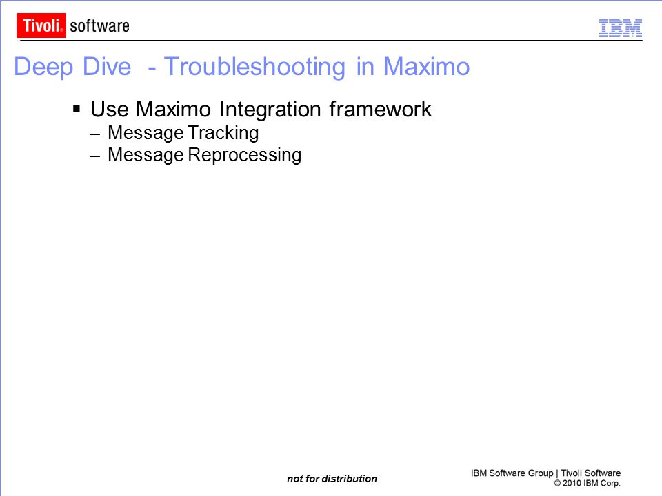 Deep Dive - Troubleshooting in Maximo