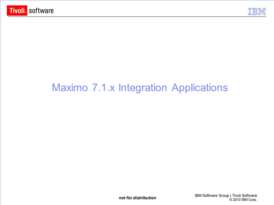 Maximo 7.1.x Integration Applications