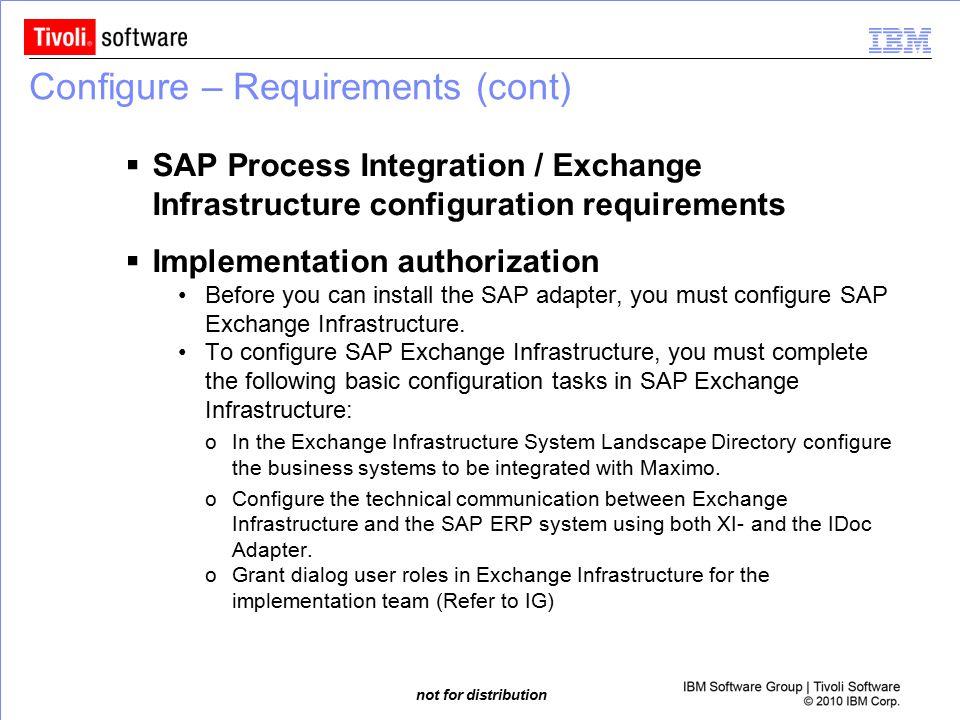 Configure – Requirements (cont)