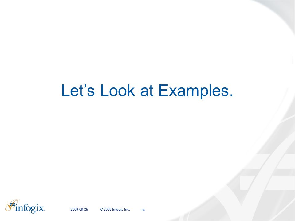 Let's Look at Examples. CFIT Presentation 2008-09-25