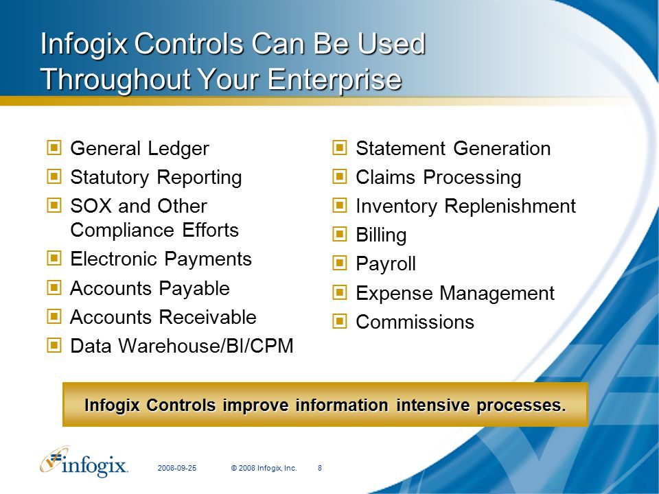 Infogix Controls Can Be Used Throughout Your Enterprise