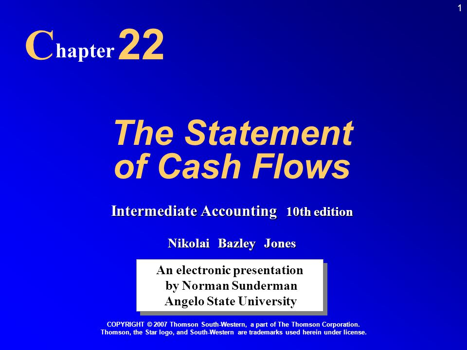 C 22 The Statement of Cash Flows hapter