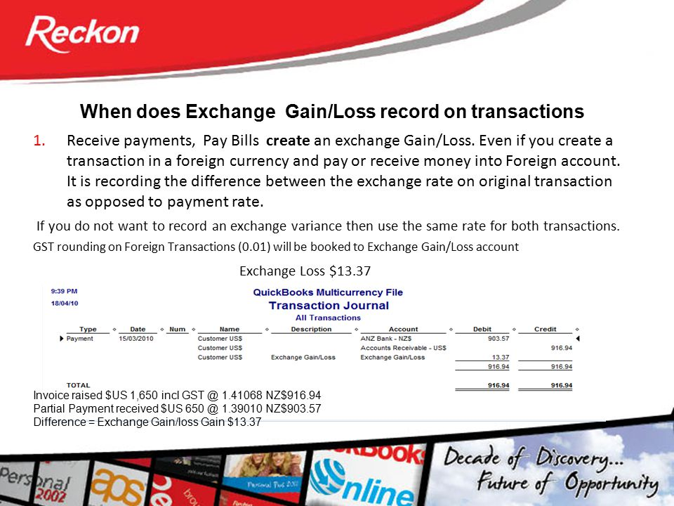 When does Exchange Gain/Loss record on transactions