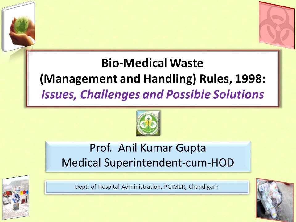Bio-Medical Waste (Management and Handling) Rules, 1998: Issues, Challenges and Possible Solutions