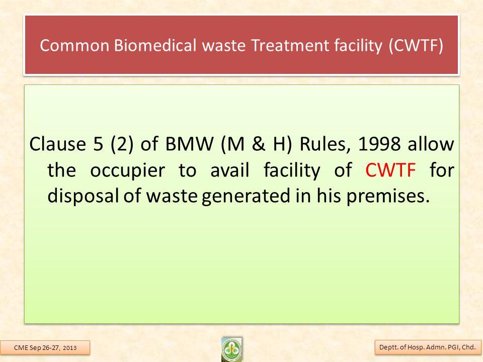 Common Biomedical waste Treatment facility (CWTF)