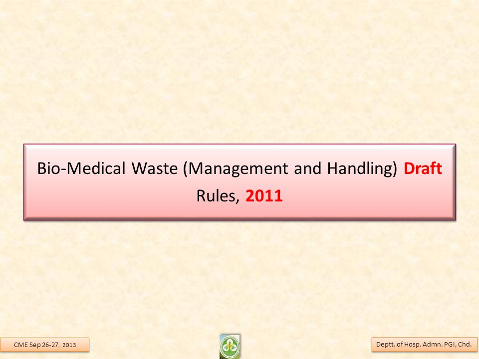 Bio-Medical Waste (Management and Handling) Draft Rules, 2011