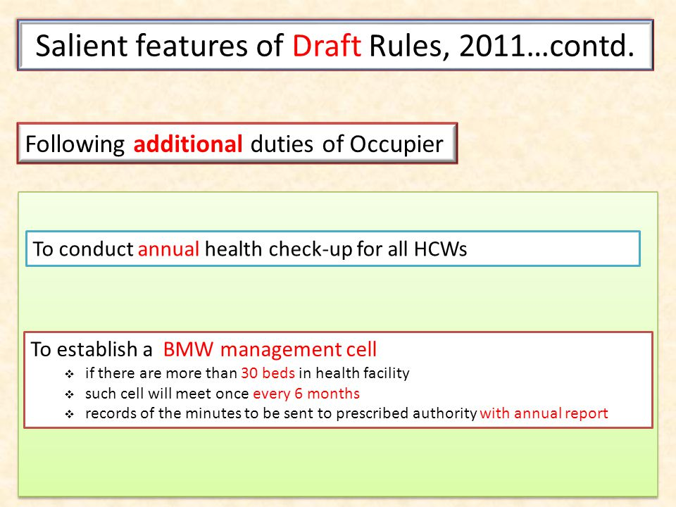 Salient features of Draft Rules, 2011…contd.