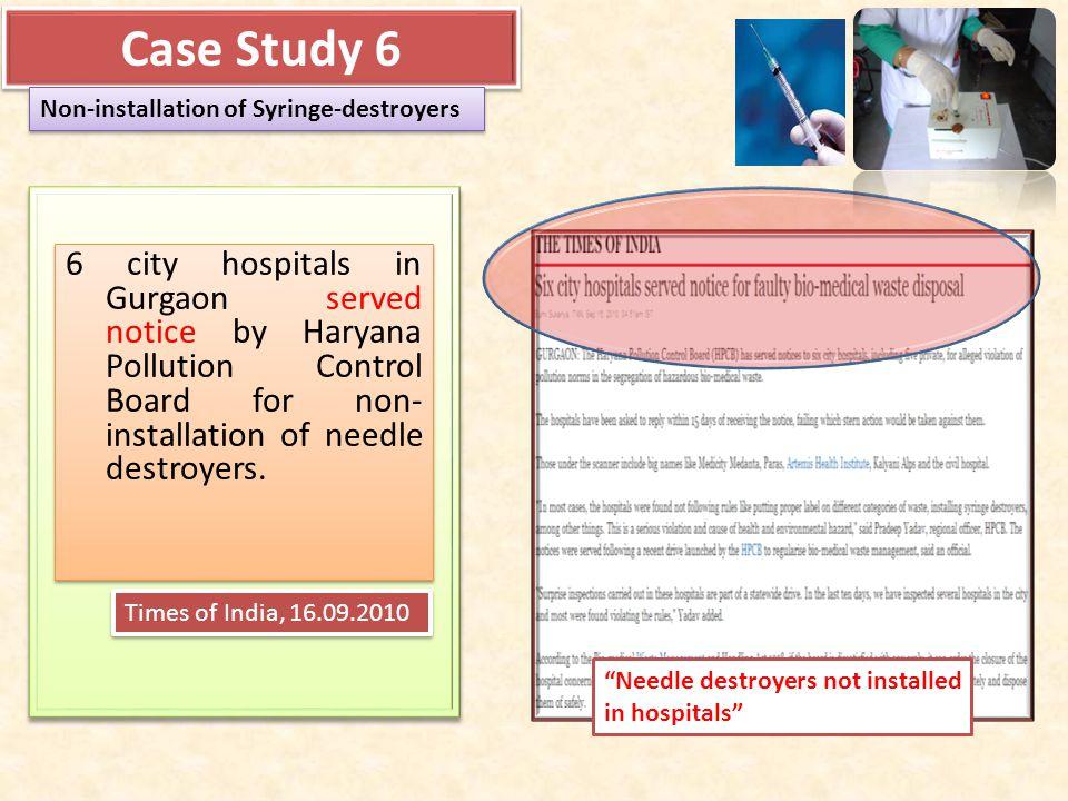 Case Study 6 Non-installation of Syringe-destroyers.