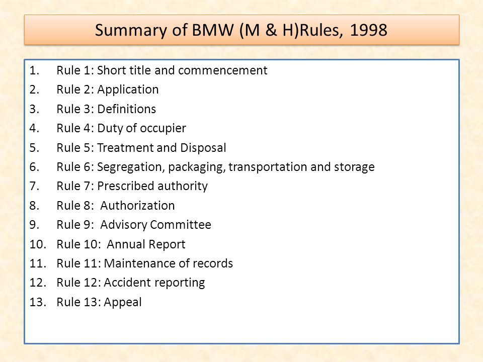 Summary of BMW (M & H)Rules, 1998