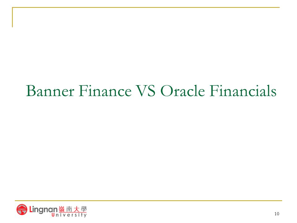 Banner Finance VS Oracle Financials