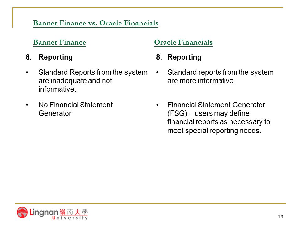 Banner Finance vs. Oracle Financials Banner Finance Oracle Financials